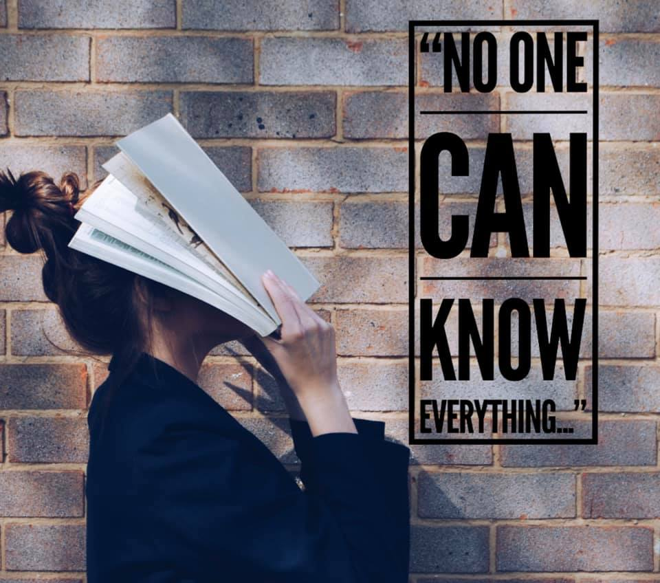 No one can know everything