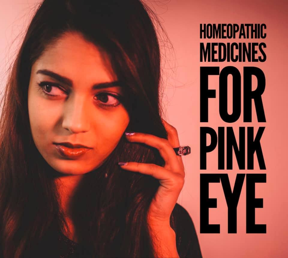 Homeopathic Medicines for Pink Eye