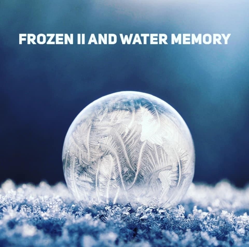 Frozen II and Water Memory