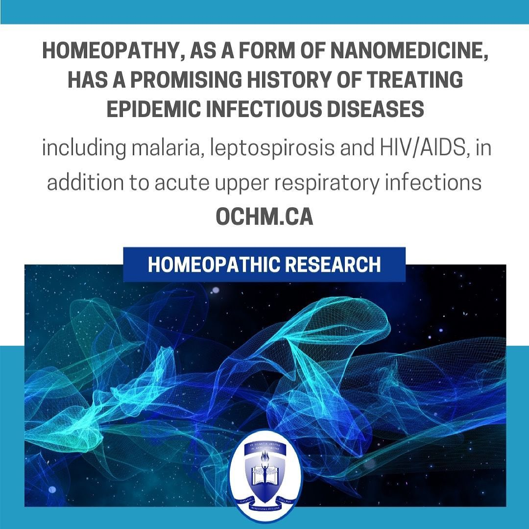 Homeopathy as a form of Nanomedicine has a promising history of treating Infectious Diseases